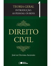 Direito-Civil---Teoria-Geral---Volume-1---Introducao.-As-Pessoas.-Os-Bens