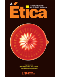 A-Etica-como-Fundamento-dos-Projetos-Humanos