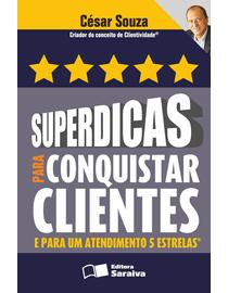 Superdicas-para-Conquistar-Clientes-e-para-um-Atendimento-5-Estrelas-