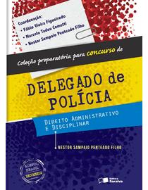 Direito-Administrativo-E-Disciplinar---Preparatoria-Para-Concurso-de-Delegado-de-Policia