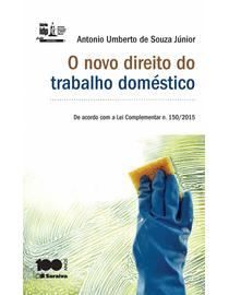 O-Novo-Direito-do-Trabalho-Domestico---Linha-Doutrina---Serie-IDP-
