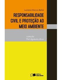 Responsabilidade-Civil-e-Protecao-ao-Meio-Ambiente---Colecao-Professor-Agostinho-Alvim