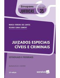 Colecao-Sinopses-Juridicas-Volume-35---Juizados-Especiais-Civeis-e-Criminais---Federais-e-Estaduais