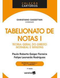 Tabelionato-de-Notas-I---Teoria-Geral-do-Direito-Notarial-e-Minutas