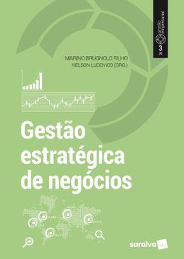 Gestao-Estrategica-de-Negocios---Serie-Gestao-Empresarial-