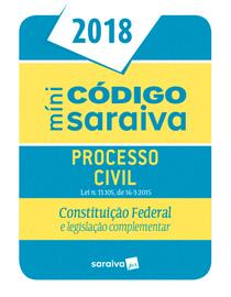 Minicodigo-Saraiva---Processo-Civil---Constituicao-Federal-e-Legislacao-Complementar-