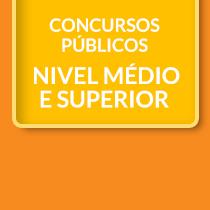 Concursos Públicos Nível Médio e Superior Banner