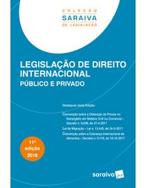 Colecao-Saraiva-de-Legislacao---Legislacao-de-Direito-Internacional---Publico-e-Privado