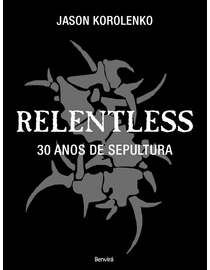 Relentless---30-Anos-de-Sepultura