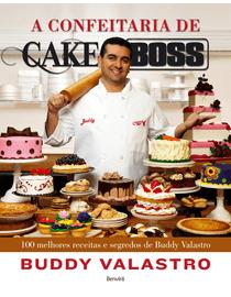 A-Confeitaria-de-Cake-Boss---100-Melhores-Receitas-e-Segredos-de-Buddy-Valastro