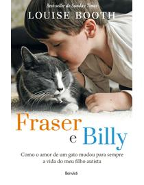 Fraser-e-Billy--Como-o-Amor-de-Um-Gato-Mudou-Para-Sempre-a-Vida-do-Meu-Filho-Autista