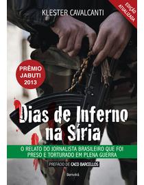 Dias-de-Inferno-na-Siria---O-Relato-do-Jornalista-Brasileiro-Que-Foi-Preso-e-Torturado-em-Plena-Guerra