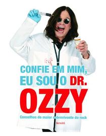 Confie-em-Mim-Eu-Sou-o-Dr.-Ozzy--Conselhos-do-Maior-Sobrevivente-do-Rock