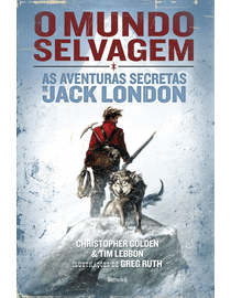 O-Mundo-Selvagem---As-Aventuras-Secretas-de-Jack-London-