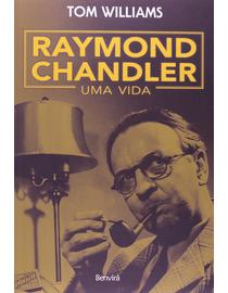 Raymond-Chandler---Uma-Vida