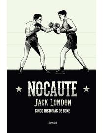 Nocaute---5-Historias-de-Boxe-de-Jack-London