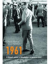 1960---O-Brasil-Entre-a-Ditadura-e-a-Guerra-Civil