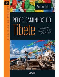 Pelos-Caminhos-do-Tibete---Revelacoes-na-Terra-do-Dalai-Lama