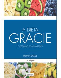 A-Dieta-Gracie---O-Segredo-dos-Campeoes