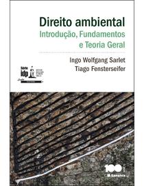 Direito-Ambiental--Introducao-Fundamentos--Teoria-Geral---Linha-Doutrina---Serie-IDP-