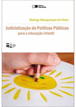 Judicializacao-de-Politicas-Publicas-Para-a-Educacao-Infantil---Serie-IDP-