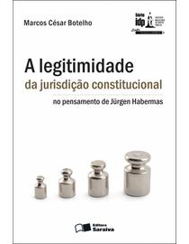 A-Legitimidade-da-Jurisdicao-Constitucional-no-Pensamento-de-Jurgen-Habermas---Serie-IDP-