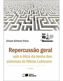 Repercussao-Geral-Sob-a-Otica-da-Teoria-dos-Sistemas-de-Niklas-Luhmann---Serie-IDP-
