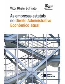 As-Empresas-Estatais-no-Direito-Administrativo-Economico-Atual---Linha-Doutrina---Serie-IDP