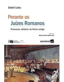 Perante-os-Juizes-Romanos---Linha-Direito-Comparado---Serie-IDP-