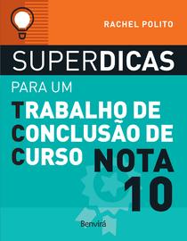 Superdicas-Para-Um-Trabalho-de-Conclusao-de-Curso-Nota-10---2ª--Edicao