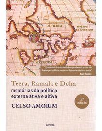 Teera-Ramala-e-Doha---Memorias-da-Politica-Externa-Ativa-e-Altiva---2ª-Edicao-