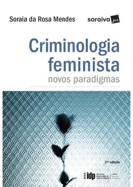 Criminologia-Feminista---Novos-Paradigmas---Serie-IDP