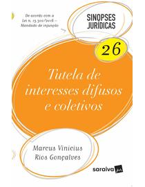Colecao-Sinopses-Juridicas-Volume-26---Tutela-de-Interesses-Difusos-e-Coletivos---11ª-Edicao-