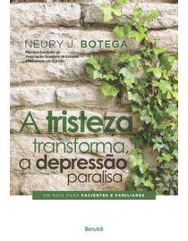 A-Tristeza-transforma-a-Depressao-Paralisa