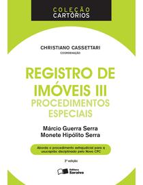Colecao-Cartorios---Registro-de-Imoveis-III---Procedimentos-Especiais