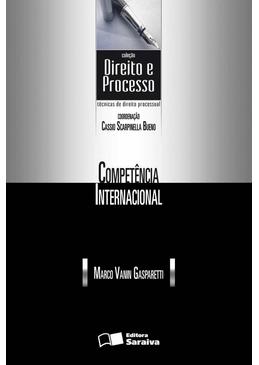 Colecao-Direito-e-Processo---Competencia-Internacional