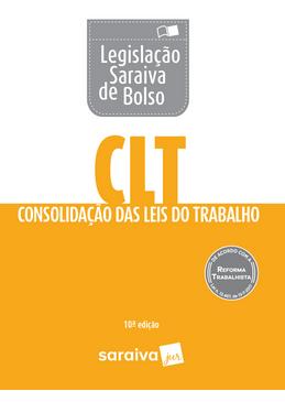Legislacao-Saraiva-de-Bolso---CLT---Consolidacao-das-Leis-de-Trabalho-10ª-Edicao