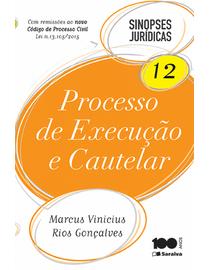 Colecao-Sinopses-Juridicas-Volume-12---Processo-de-Execucao-e-Cautelar---18ª-Edicao---Fisico