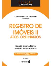 Colecao-Cartorios---Registro-de-Imoveis-II---Atos-Ordinarios---3ª-Edicao