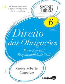Colecao-Sinopses-Juridicas-Volume-6---Direito-Civil---Direito-das-Obrigacoes---Parte-Especial---Responsabilidade-Civil---TOMO-II---14ª-Edicao