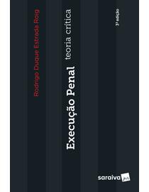 Execucao-Penal---Teoria-Critica---3ª-Edicao