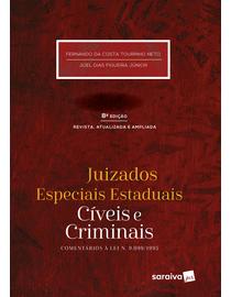 Juizados-Especiais-Estaduais-Civeis-e-Criminais---Comentarios-a-Lei-9.099-1995---8ª-Edicao