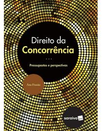 Direito-da-Concorrencia---Pressupostos-e-Perspectivas