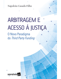 Arbitragem-e-Acesso-a-Justica---O-Novo-Paradigma-do-Third-Party-Funding
