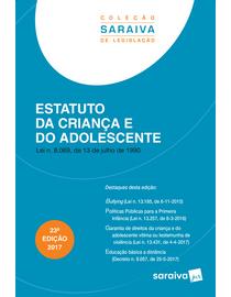Colecao-Saraiva-de-Legislacao---Estatuto-da-Crianca-e-do-Adolescente---23ª-Edicao