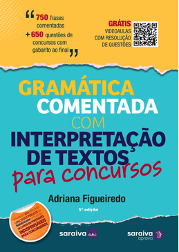 Gramatica-Comentada-Com-Interpretacao-de-Textos-Para-Provas-e-Concursos---5ª-Edicao