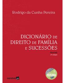 Dicionario-de-Direito-de-Familia-e-Sucessoes---Ilustrado---2ª-Edicao