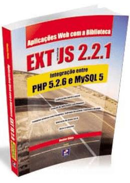 Aplicacoes-Web-com-a-Biblioteca-EXT-JS-2.2.1--Integracao-entre-PHP-5.2.6-e-MySQL-5