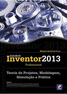Autodesk-Inventor-2013-Professional---Teoria-de-Projetos-Modelagem-Simulacao-e-Pratica-