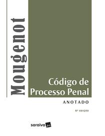 Codigo-de-Processo-Penal-Anotado---6ª-Edicao